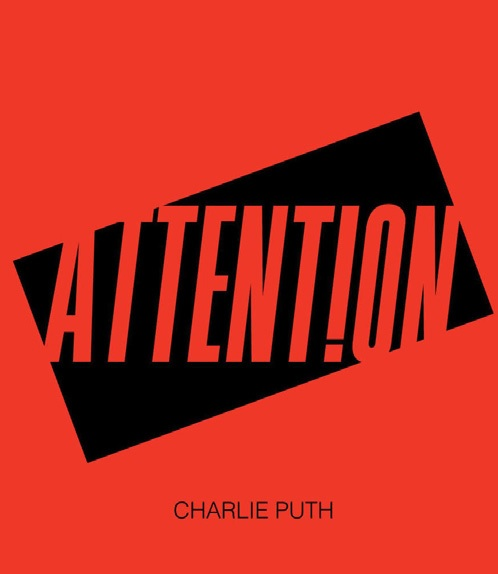 """CHARLIE PUTH """"ATTENTION"""""""
