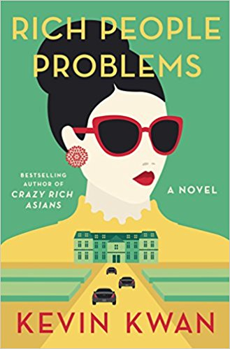 KEVIN KWAN – RICH PEOPLE PROBLEMS