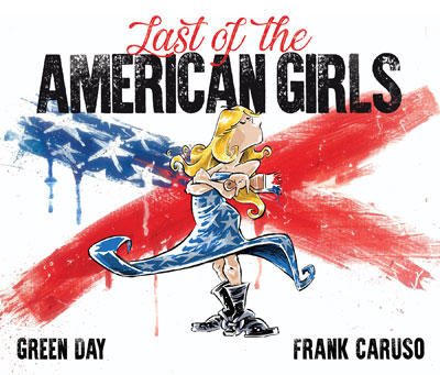 LAST OF THE AMERICAN GIRLS – GREENDAY